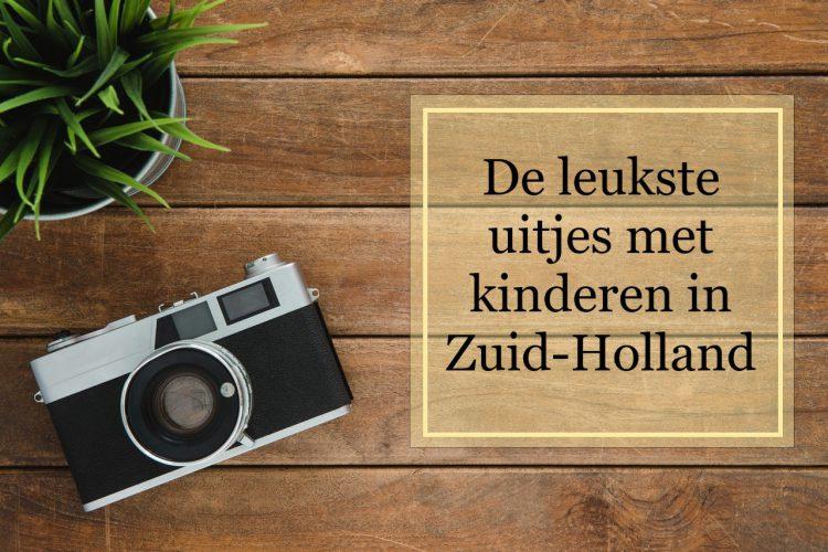 De leukste uitjes met kinderen in Zuid-Holland