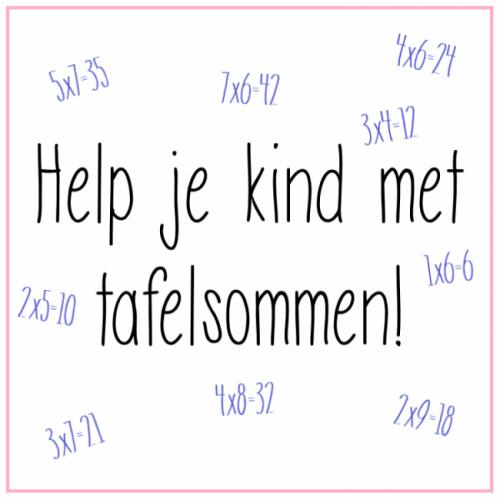 Hoe help je je kind bij het leren van de tafels? + gratis download!