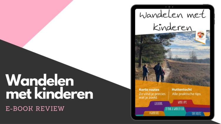 Review 'Wandelen met kinderen' van Kidseropuit.nl