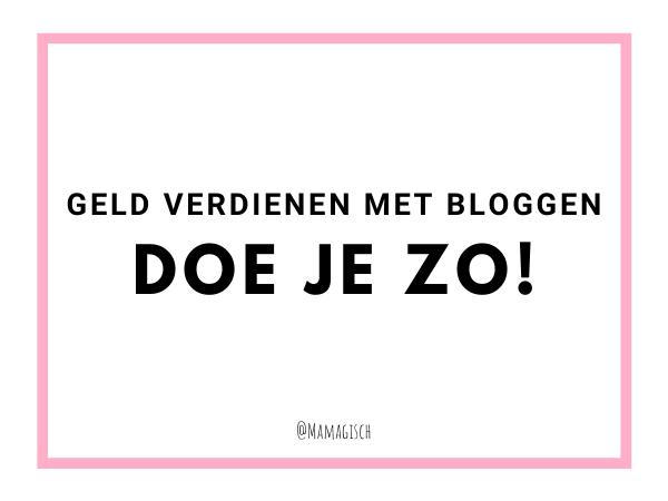 Geld verdienen met bloggen: zo doe je dat!